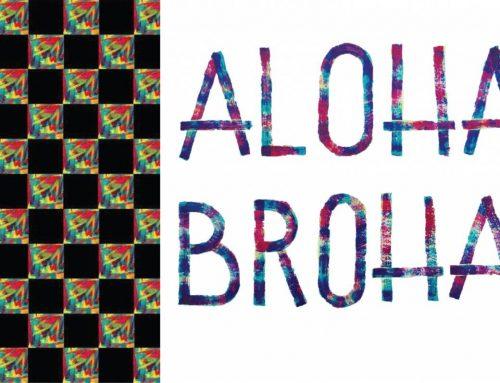 Aloha Broha, Art by Cyrus Howlett